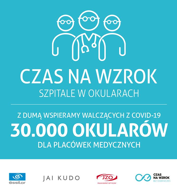 CZAS NA WZROK. SZPITALE W OKULARACH – razem zadbajmy o wzrok personelu medycznego walczącego z koronawirusem w Polsce!